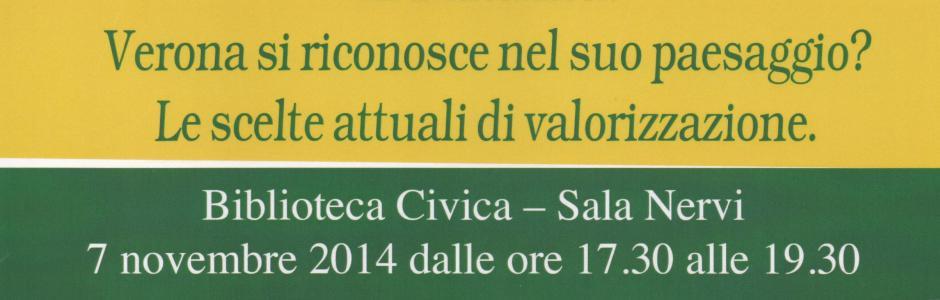 Verona si riconosce nel suo paesaggio? Le scelte attuali di valorizzazione