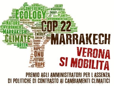 La Conferenza sui cambiamenti climatici Cop 22 Marrakech. Verona, Piazza Dante (Piazza dei Signori) 5/11/2016 ore 15:00