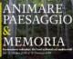 Animare Paesaggio & Memoria
